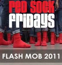 Red Sock Fridays - Flashmob 2011
